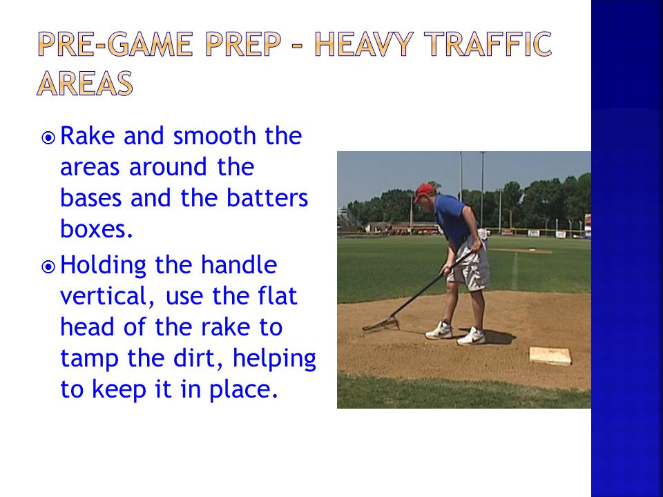 Pre-Game Prep – Heavy Traffic Areas