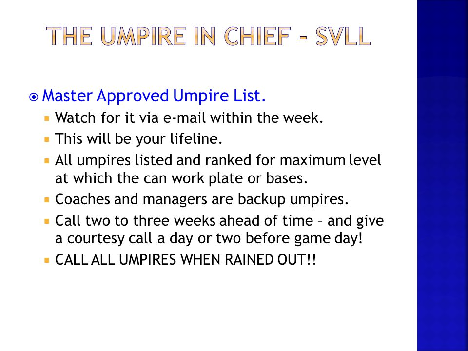 The Umpire in CHIEF - SVLL