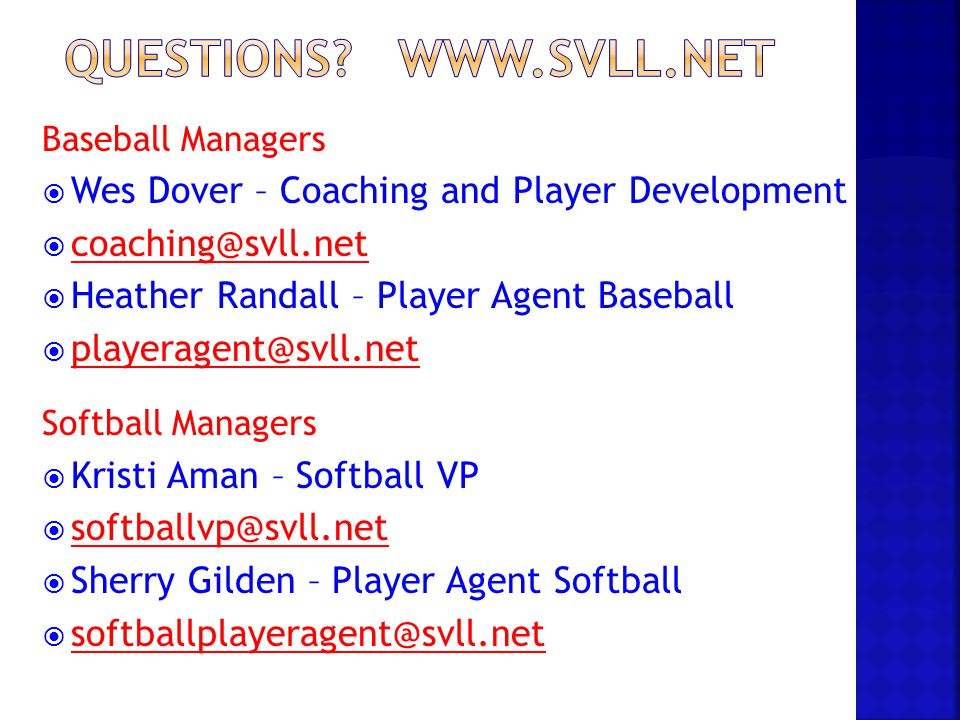 Questions www.svll.net Wes Dover – Coaching and Player Development