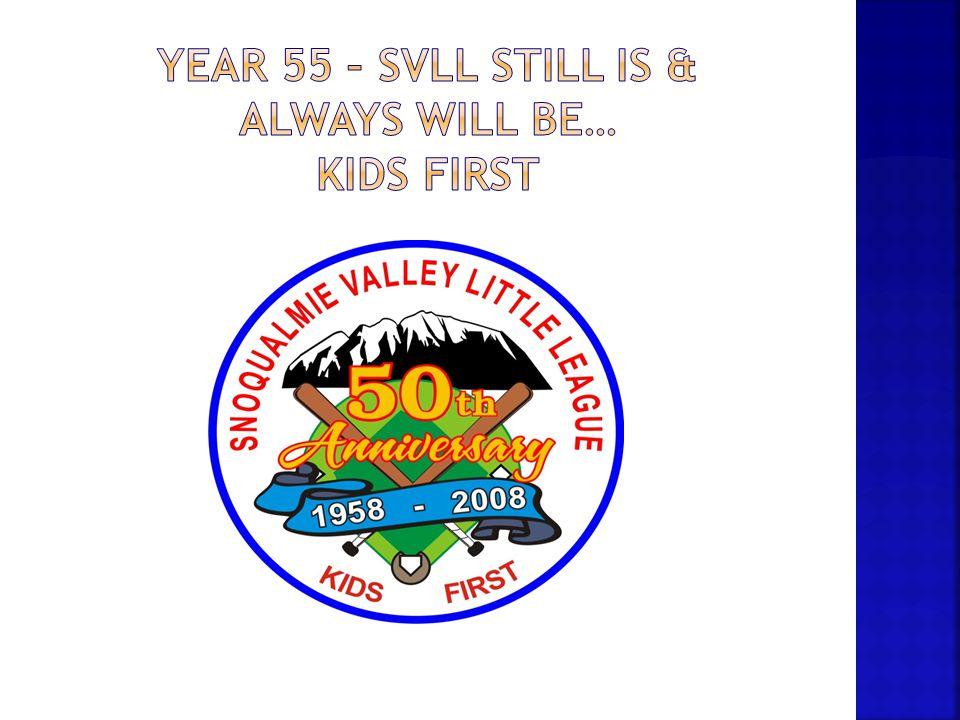 Year 55 – svll still is & always will be… Kids first