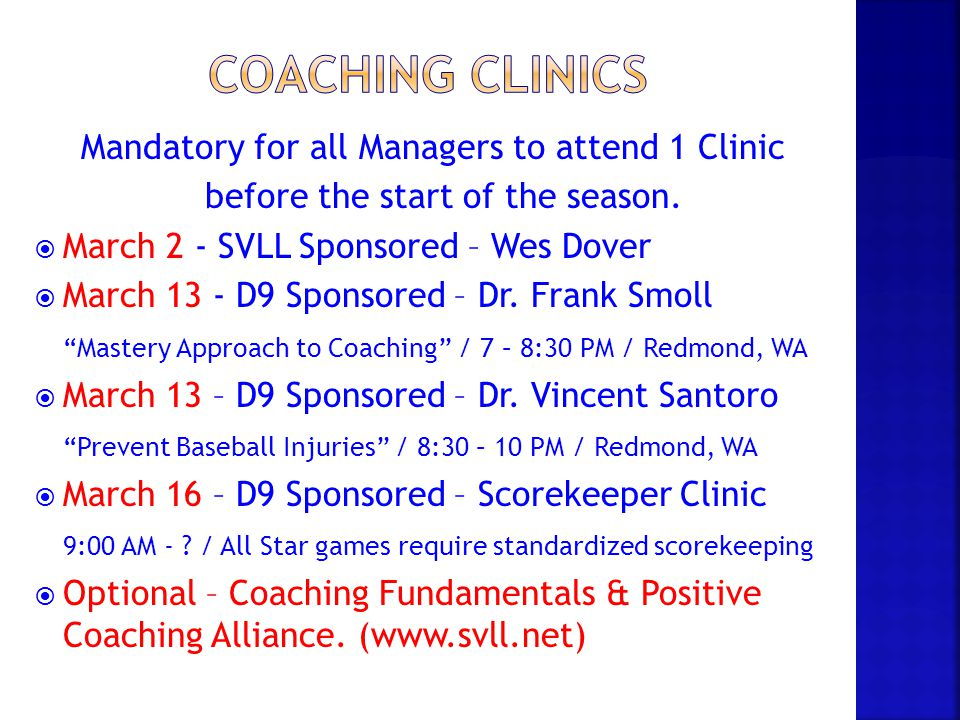 Coaching Clinics Mandatory for all Managers to attend 1 Clinic