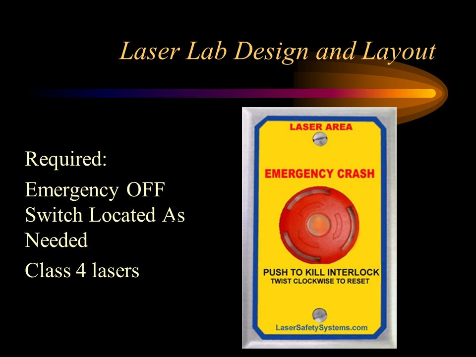 Laser Lab Design and Layout