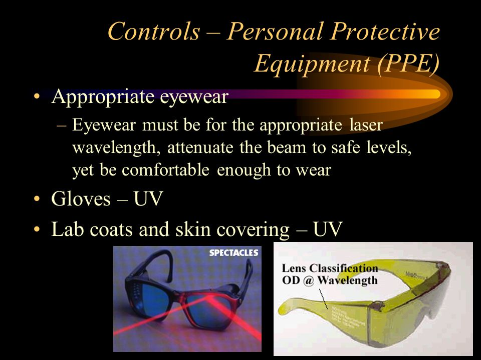 Controls – Personal Protective Equipment (PPE)
