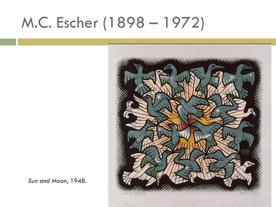M.C. Escher (1898 – 1972) Sun and Moon, 1948.