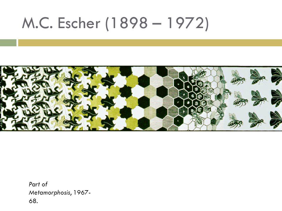 M.C. Escher (1898 – 1972) Part of Metamorphosis, 1967-68.