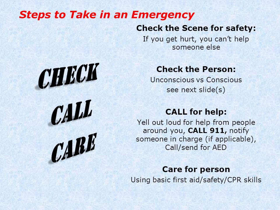 Steps to Take in an Emergency