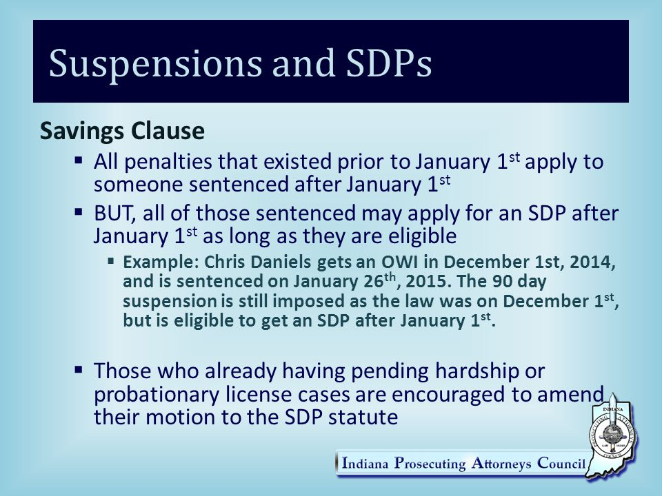 Suspensions and SDPs Savings Clause