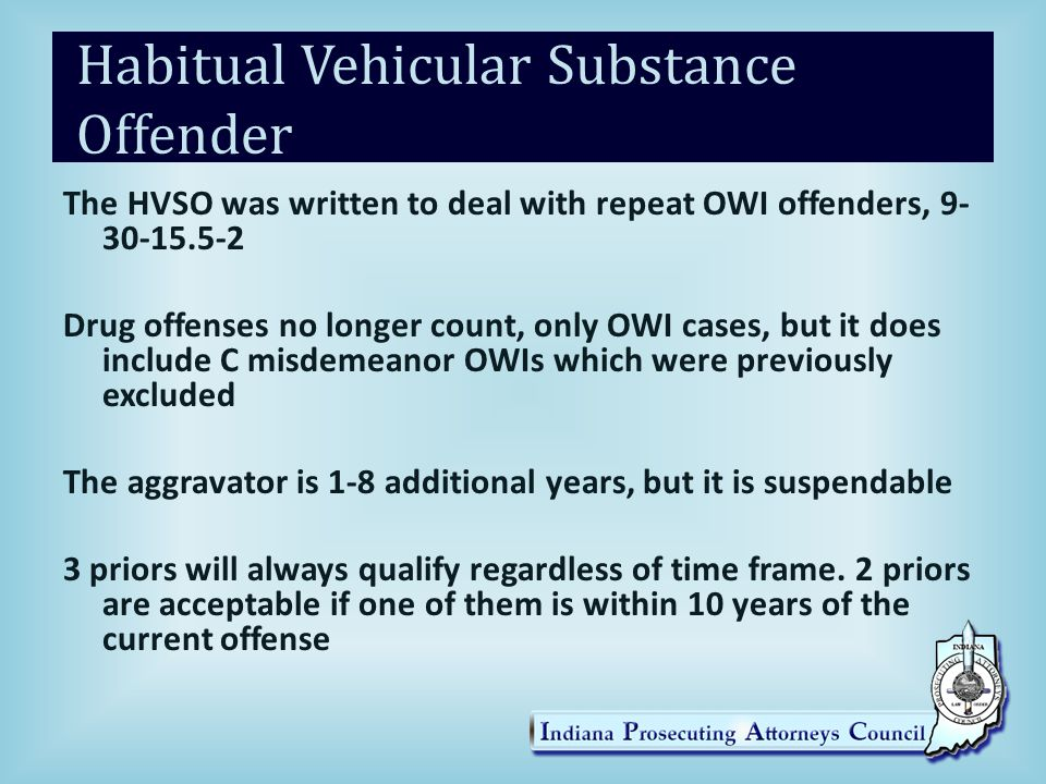 Habitual Vehicular Substance Offender