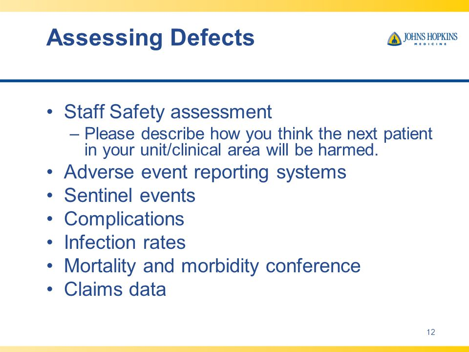 Assessing Defects Staff Safety assessment