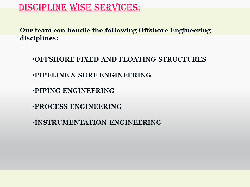 DISCIPLINE WISE SERVICES: