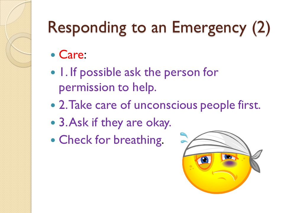 Responding to an Emergency (2)