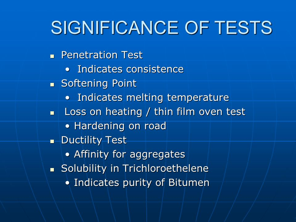 SIGNIFICANCE OF TESTS Penetration Test Indicates consistence