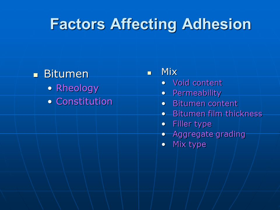 Factors Affecting Adhesion