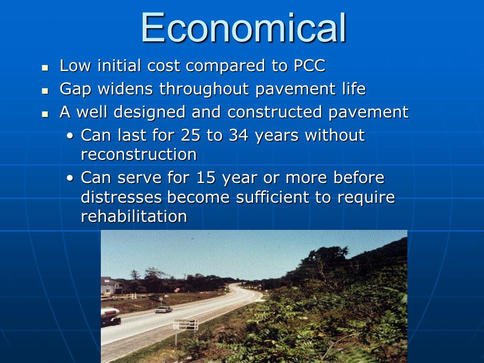 Economical Low initial cost compared to PCC