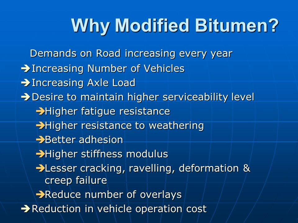 Why Modified Bitumen Demands on Road increasing every year