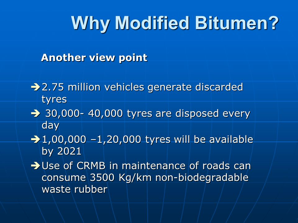 Why Modified Bitumen Another view point