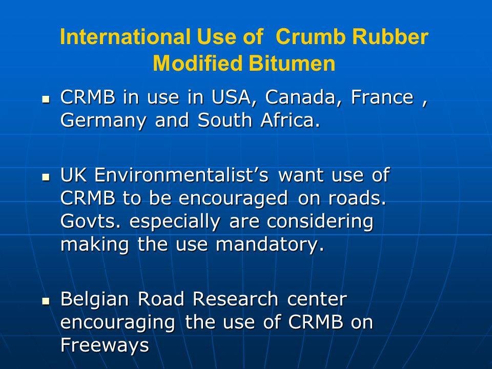 International Use of Crumb Rubber Modified Bitumen
