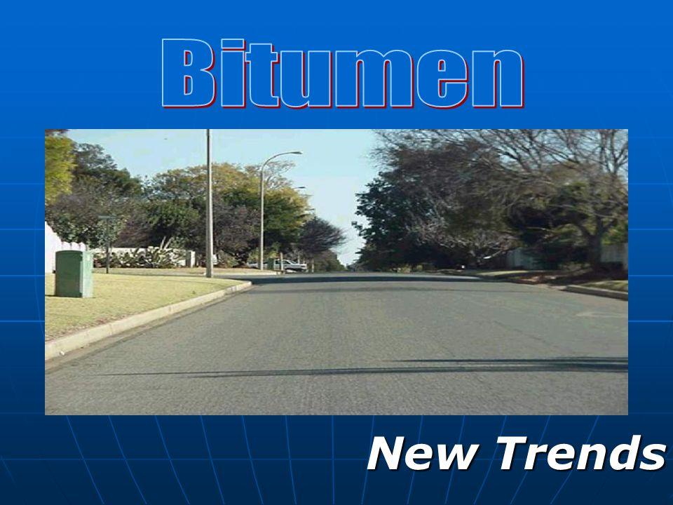 Bitumen New Trends