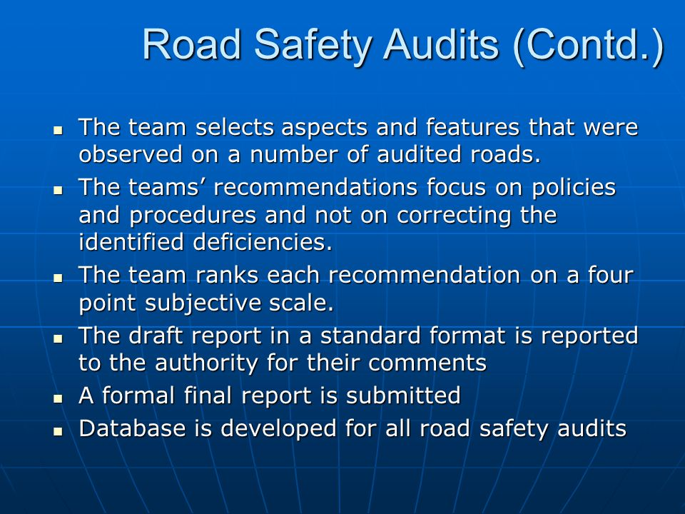 Road Safety Audits (Contd.)