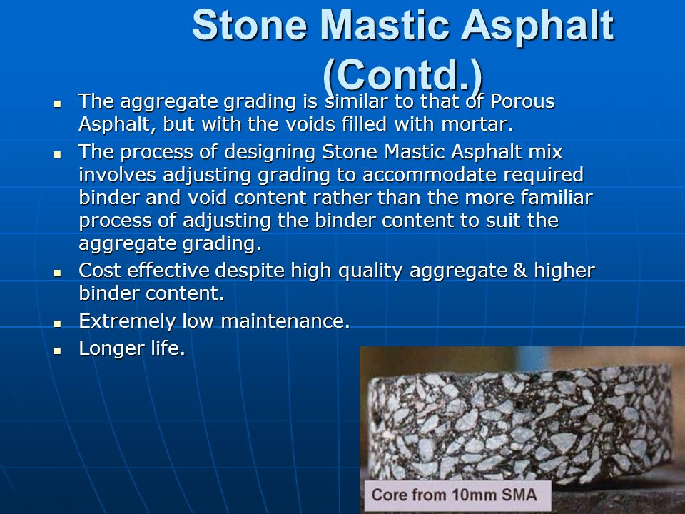 Stone Mastic Asphalt (Contd.)