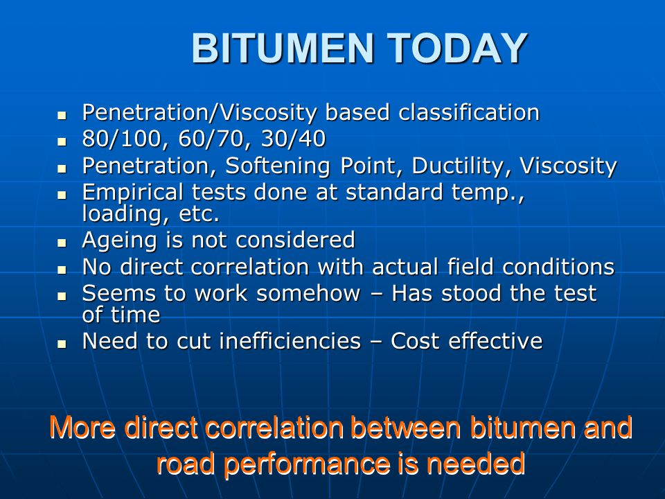 More direct correlation between bitumen and road performance is needed