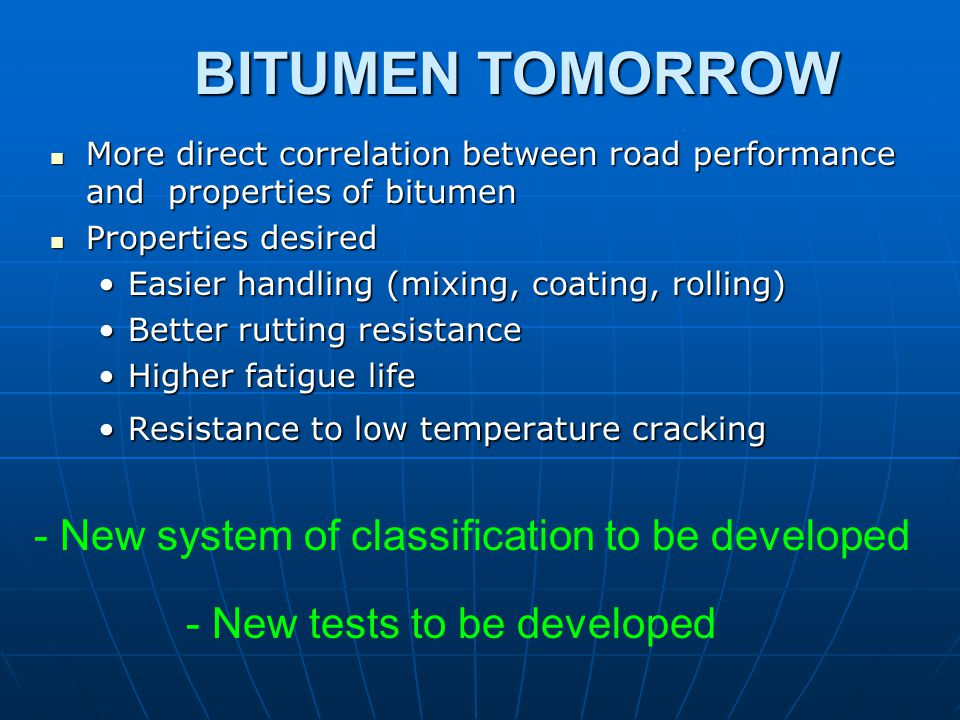 BITUMEN TOMORROW - New system of classification to be developed