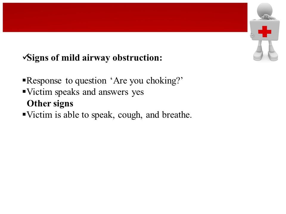 Signs of mild airway obstruction: