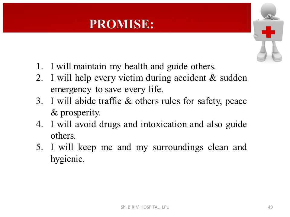 PROMISE: I will maintain my health and guide others.
