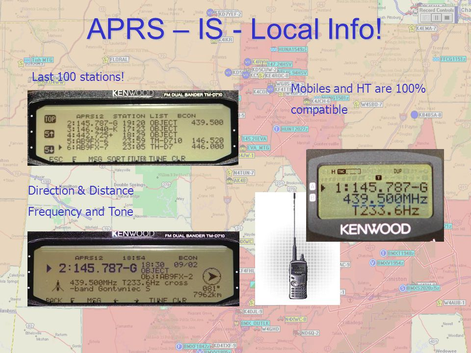 APRS – IS - Local Info! Last 100 stations! Mobiles and HT are 100%
