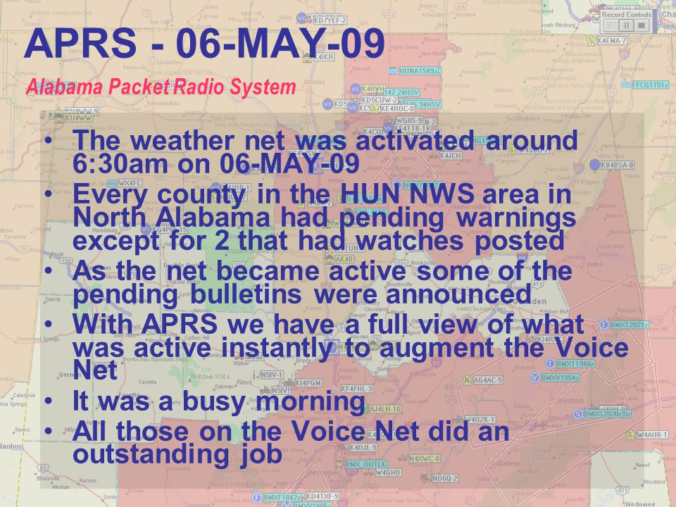APRS - 06-MAY-09 Alabama Packet Radio System. The weather net was activated around 6:30am on 06-MAY-09.