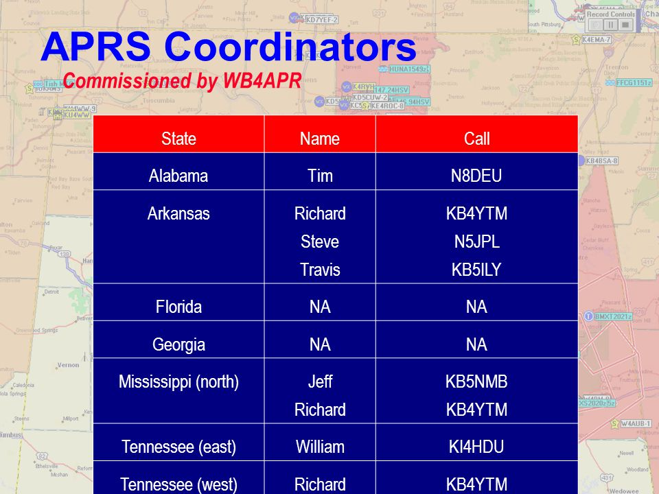 APRS Coordinators Commissioned by WB4APR State Name Call Alabama Tim