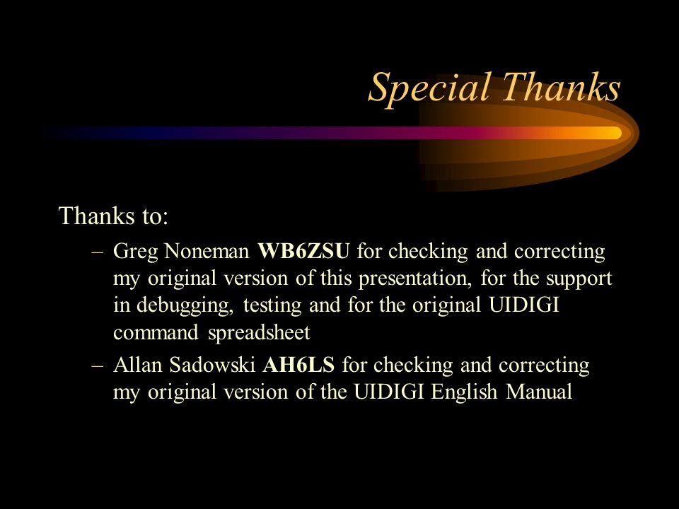 Special Thanks Thanks to: