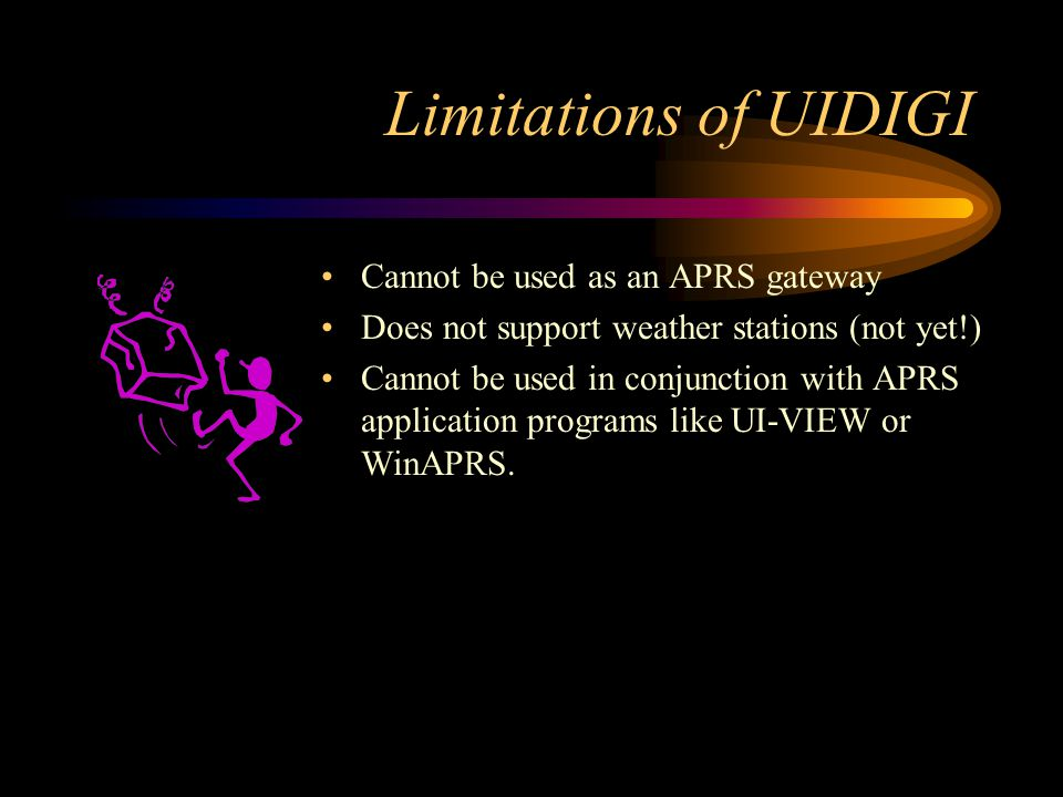 Limitations of UIDIGI Cannot be used as an APRS gateway