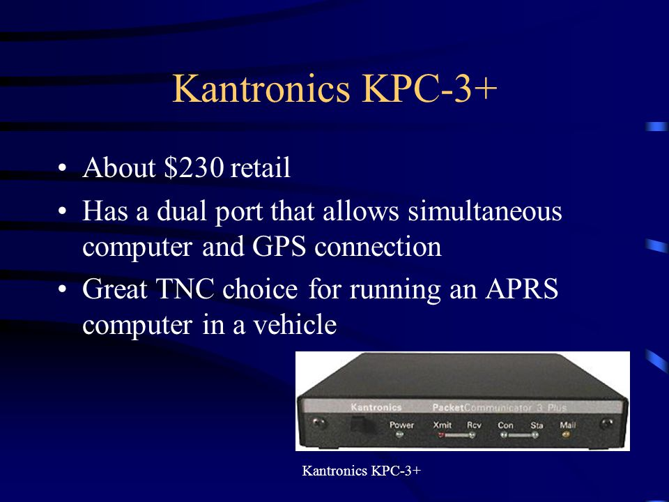 Kantronics KPC-3+ About $230 retail