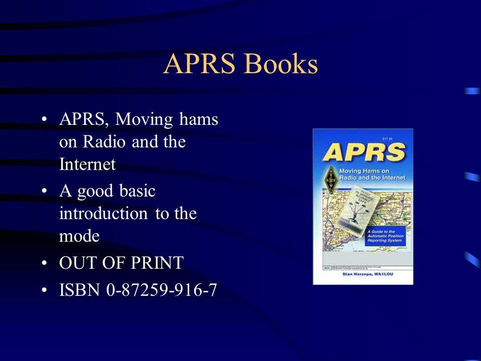 APRS Books APRS, Moving hams on Radio and the Internet