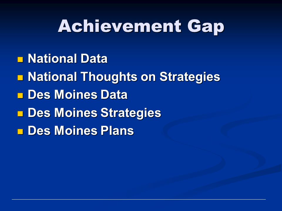 Achievement Gap National Data National Thoughts on Strategies