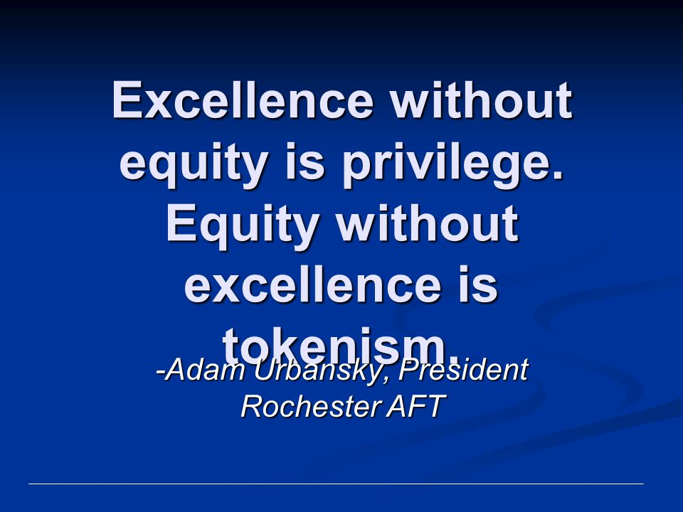-Adam Urbansky, President Rochester AFT