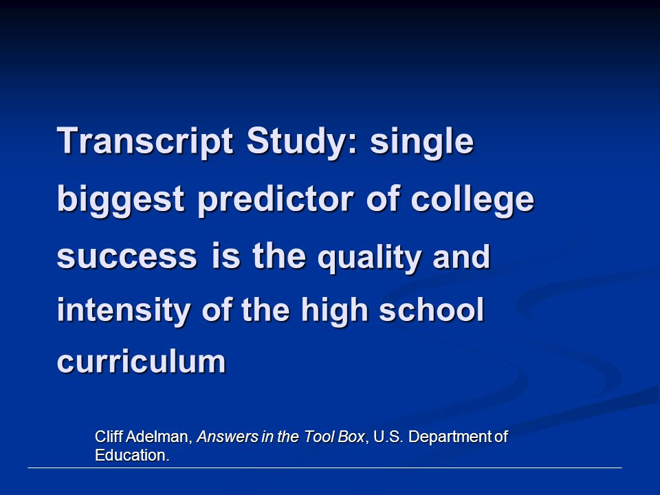 Cliff Adelman, Answers in the Tool Box, U.S. Department of Education.