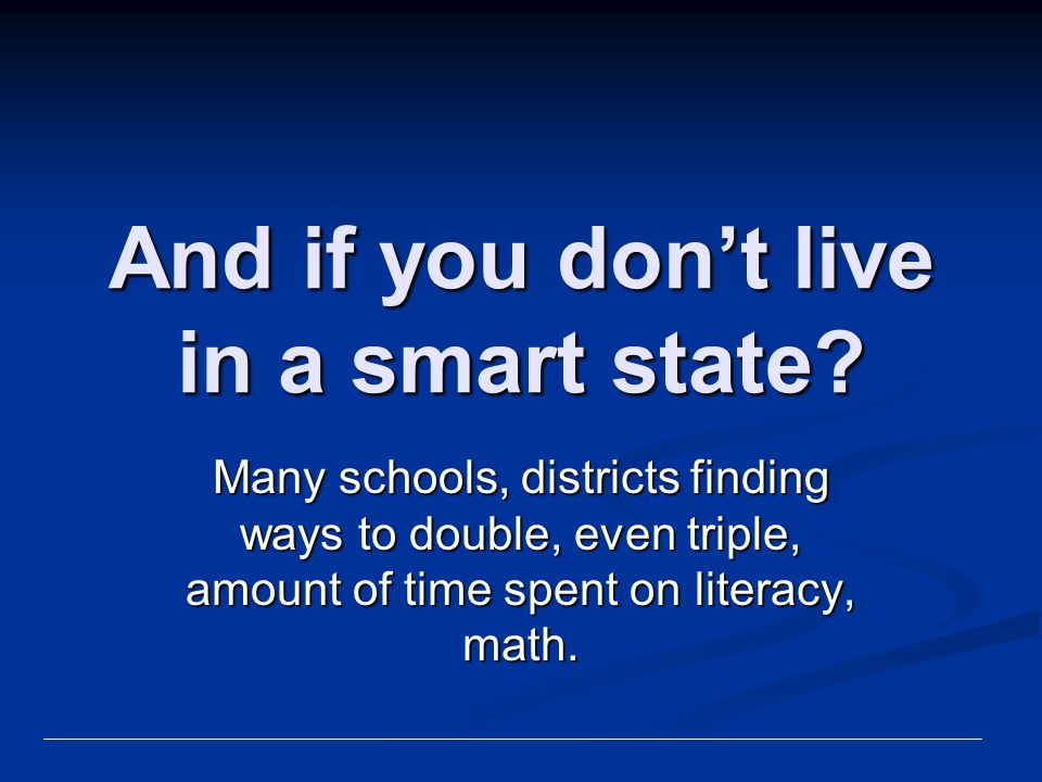 And if you don't live in a smart state