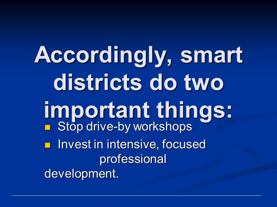 Accordingly, smart districts do two important things: