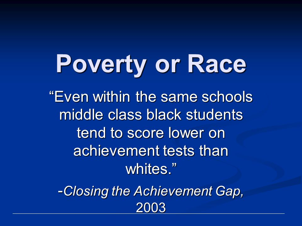 -Closing the Achievement Gap, 2003