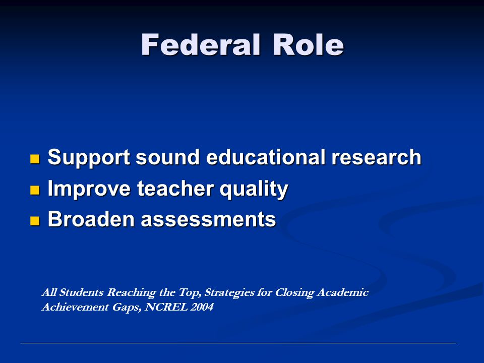 Federal Role Support sound educational research