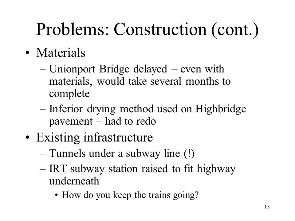 Problems: Construction (cont.)