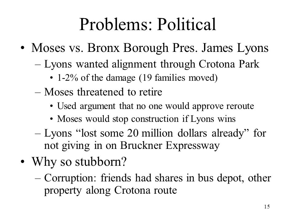 Problems: Political Moses vs. Bronx Borough Pres. James Lyons