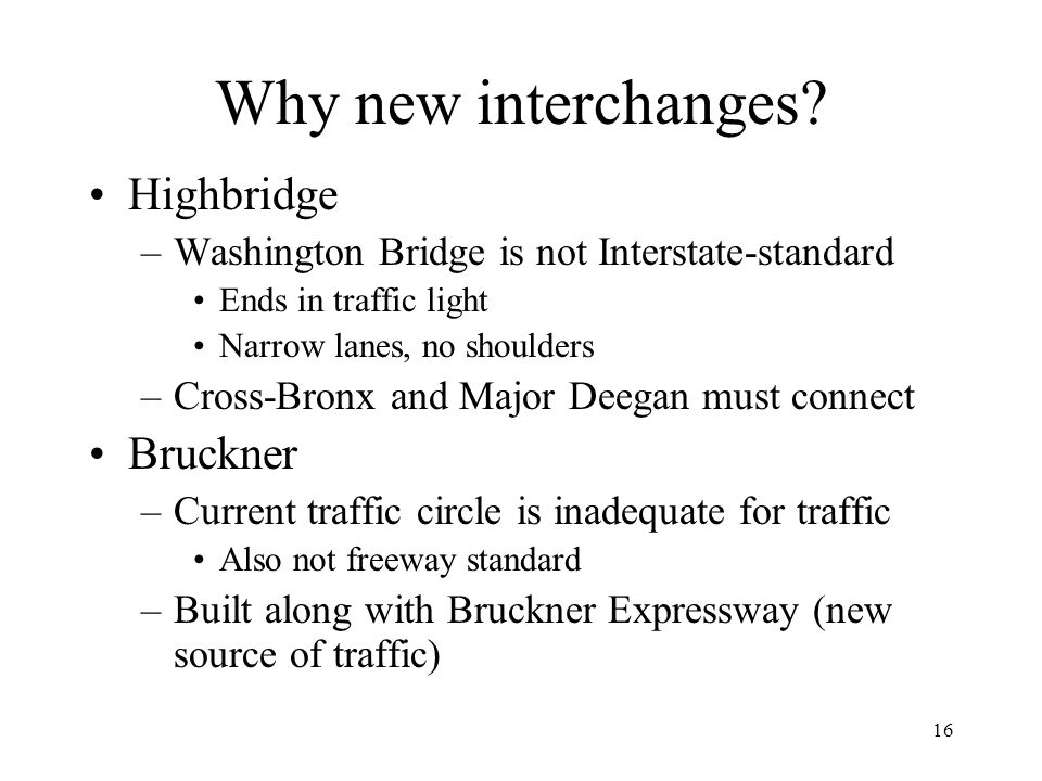 Why new interchanges Highbridge Bruckner