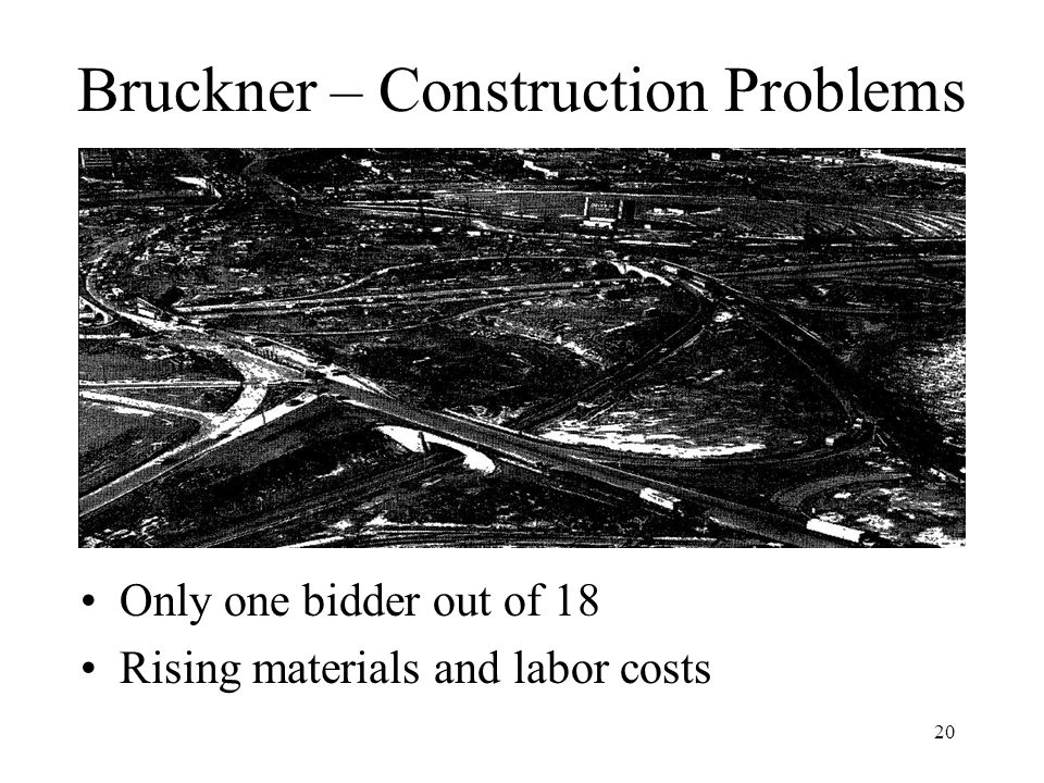 Bruckner – Construction Problems