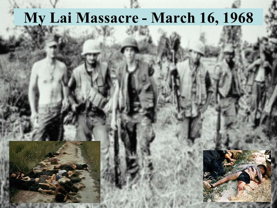 My Lai Massacre - March 16, 1968