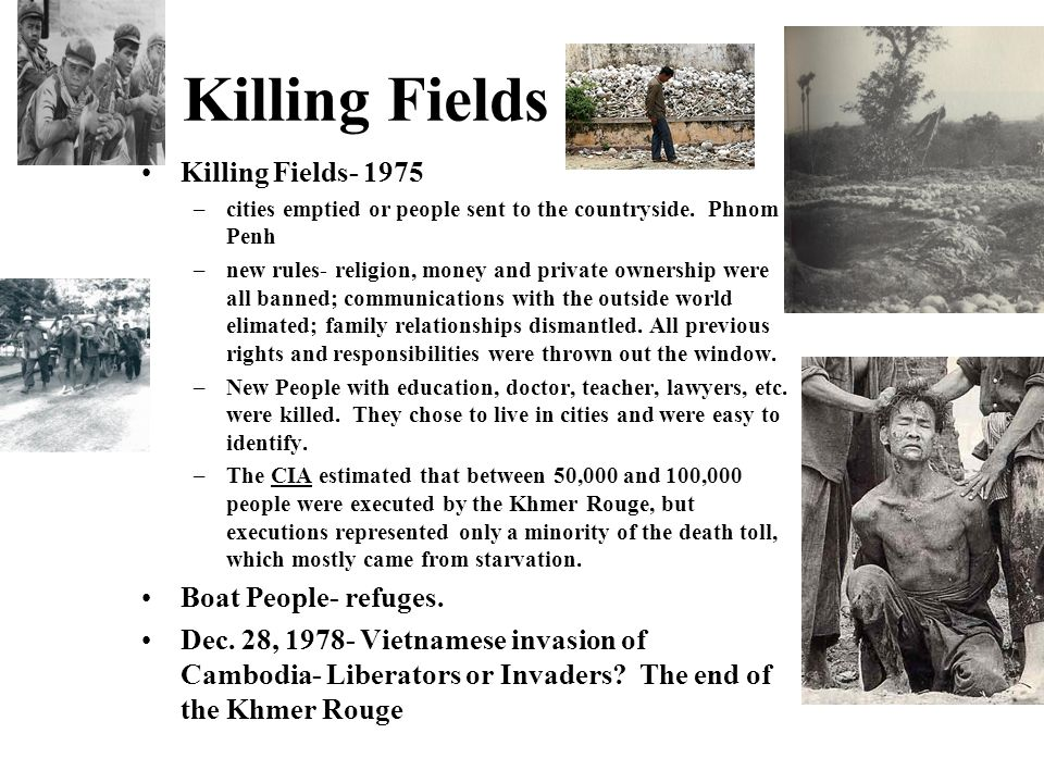 Killing Fields Killing Fields- 1975 Boat People- refuges.