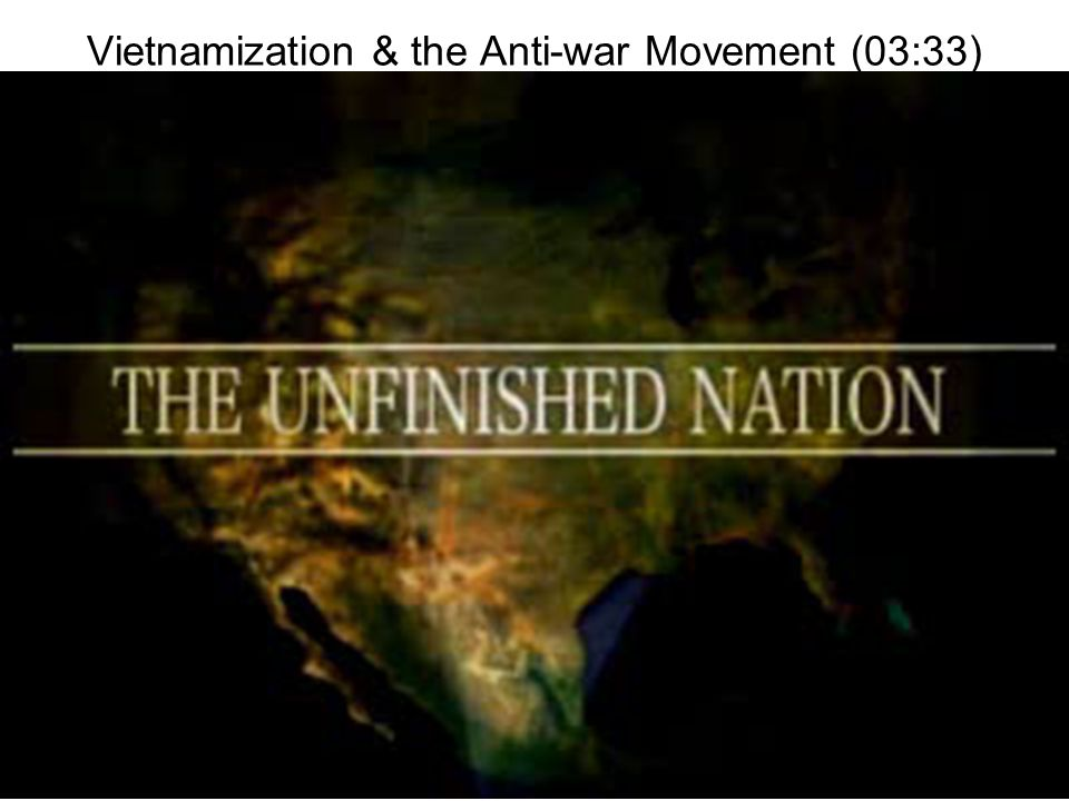 Vietnamization & the Anti-war Movement (03:33)