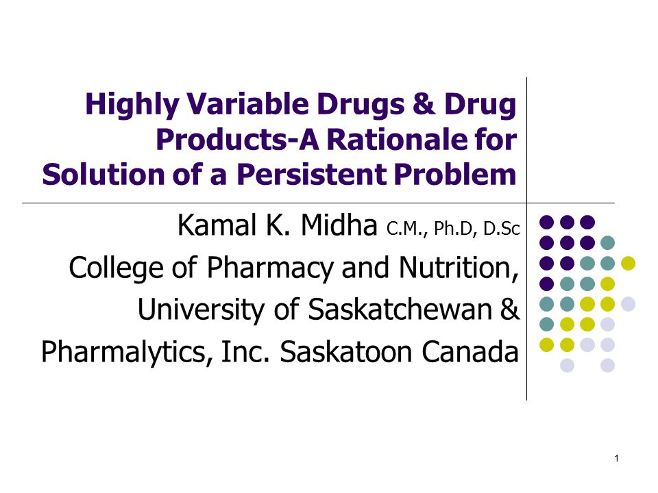 Highly Variable Drugs & Drug Products-A Rationale for Solution of a Persistent Problem